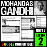 Who was Mohandas Gandhi? How did he help India gain Independence?