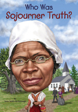 Who was Sojourner Truth? Comprehension Questions
