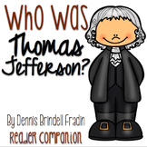 Who Was Thomas Jefferson?  by Dennis Brindell Fradin