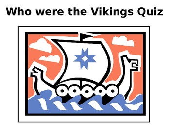 Who were the Vikings Quiz