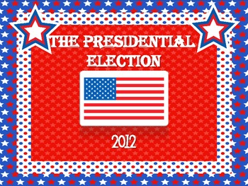 Who will be the President?  A mini unit on the presidential election!