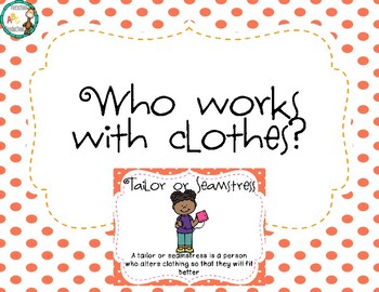 Who works with clothes posters