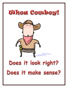 Whoa Cowboy!  Self-Monitoring for Comprehension and Fluency