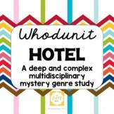 Whodunit Hotel: A Deep and Complex Multidisciplinary Myste