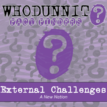 Whodunnit? - A New Nation - External Challenges - Knowledge Building Activity