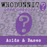 Whodunnit? - Acid & Bases - Knowledge Activity - Distance Learning Compatible