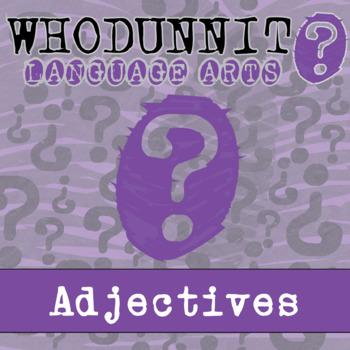Whodunnit? - Adjectives - Skill Practice ELA Activity