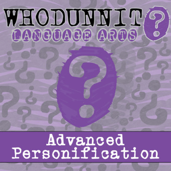 Whodunnit? - Advanced Personification - ELA Activity Skill Practice