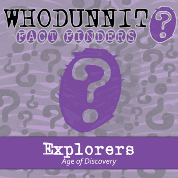 Whodunnit? - Age of Discovery - Explorers - Knowledge Building Class Activity