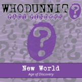 Whodunnit? - Age of Discovery - New World - Knowledge Buil