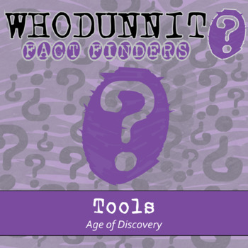 Whodunnit? - Age of Discovery - Tools - Knowledge Building Class Activity