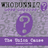 Whodunnit? - American Civil War - Union Cause - Distance Learning Compatible
