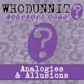Whodunnit? - Analogies & Allusions - ELA Activity Skill Practice