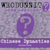 Whodunnit? - Ancient China - Dynasties - Knowledge Building Class Activity