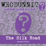 Whodunnit? - Ancient China - The Silk Road - Distance Learning Compatible