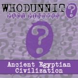 Whodunnit? - Ancient Egypt - Geography - Knowledge Building Class Activity