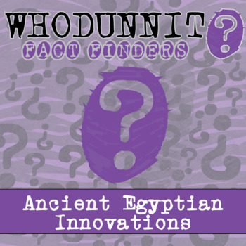 Whodunnit? - Ancient Egypt - Government - Knowledge Building Class Activity