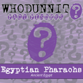 Whodunnit? - Ancient Egypt - Pharaohs - Knowledge Building Class Activity