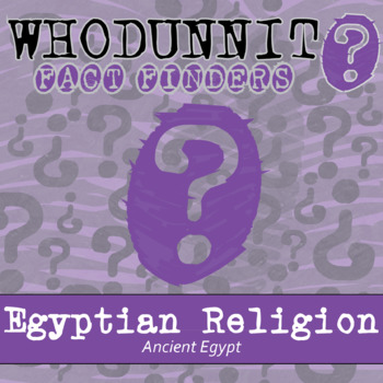 Whodunnit? - Ancient Egypt - Religion - Knowledge Building Class Activity