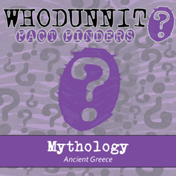 Whodunnit? - Mythology - Ancient Greece - Knowledge Building Class Activity