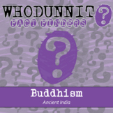 Whodunnit? - Ancient India - Buddhism - Activity - Distanc