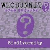 Whodunnit? - Biodiversity - Knowledge Building Activity