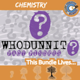 Whodunnit? -- CHEMISTRY CURRICULUM BUNDLE - 28+ Fact Finding Activities