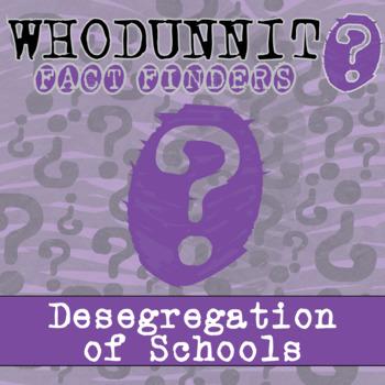 Whodunnit? - Civil Rights Movement - Desegregation of Schools - Class Activity