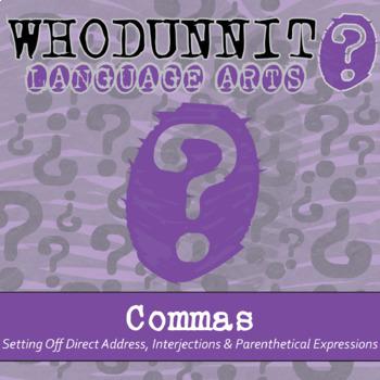 Whodunnit? - Commas - Setting Off - ELA Skill Practice Activity