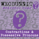 Whodunnit? - Contractions & Possessive Pronouns - Skill Practice ELA Activity