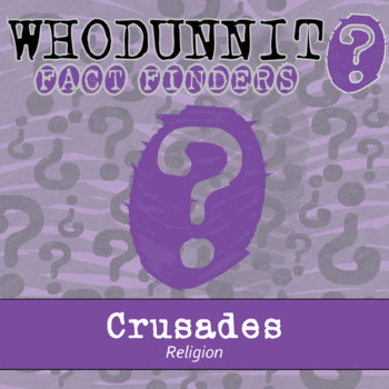 Whodunnit? - Crusades - Religion - Knowledge Building Activity