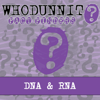 Whodunnit? - DNA & RNA - Knowledge Building Activity