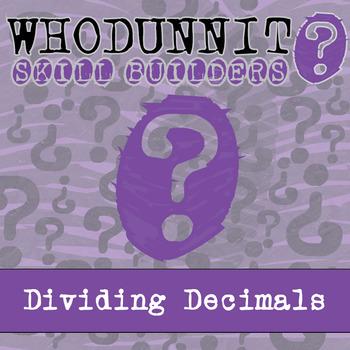 Whodunnit? -- Dividing Decimals - Skill Building Class Activity