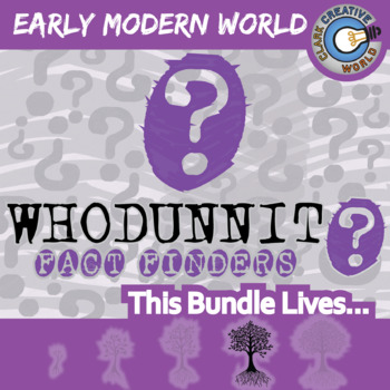 Whodunnit? -- EARLY MODERN WORLD HISTORY CURRICULUM BUNDLE - Activities
