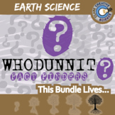 Whodunnit? -- EARTH SCIENCE CURRICULUM BUNDLE - 23+ Fact Finding Activities