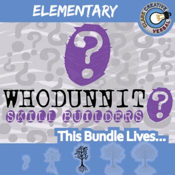 Whodunnit? -- ELEMENTARY LANGUAGE CURRICULUM BUNDLE - Skill Building Activities