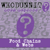 Whodunnit? - Food Chains & Food Webs - Activity - Distance