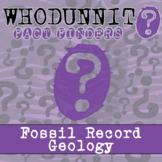 Whodunnit? - Fossil Records Geology - Knowledge Building Activity