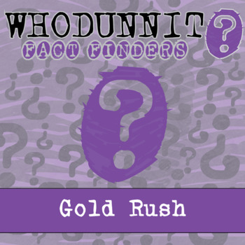 Whodunnit? - Gold Rush - Knowledge Building Activity