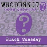 Whodunnit? - Great Depression - Stock Market Crash -Distan