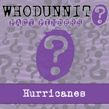 Whodunnit? - Hurricanes - Knowledge Building Activity