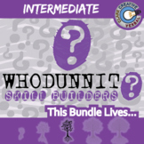 Whodunnit? -- INTERMEDIATE LANGUAGE CURRICULUM BUNDLE - Skill Activities