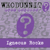 Whodunnit? - Igneous Rocks - Knowledge Building Activity