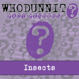 Whodunnit? - Insects - Knowledge Building Activity
