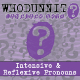 Whodunnit? - Intensive and Reflexive Pronouns - Distance L