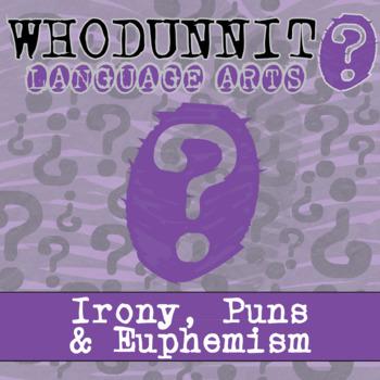 Whodunnit? - Irony, Puns & Euphemisms - ELA Activity Skill Practice