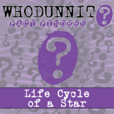 Whodunnit? - Life Cycle of a Star - Activity - Distance Le