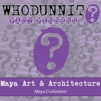 Whodunnit? - Maya Civilization - Art & Architecture - Activity