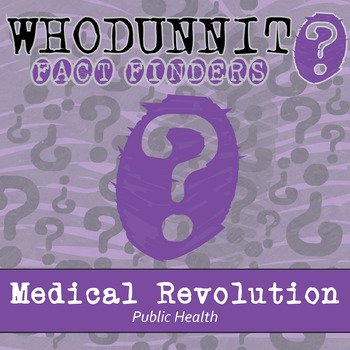 Whodunnit? - Medical Revolution - Public Health - Knowledge Building Activity