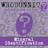 Whodunnit? - Mineral Identification - Knowledge Building Activity